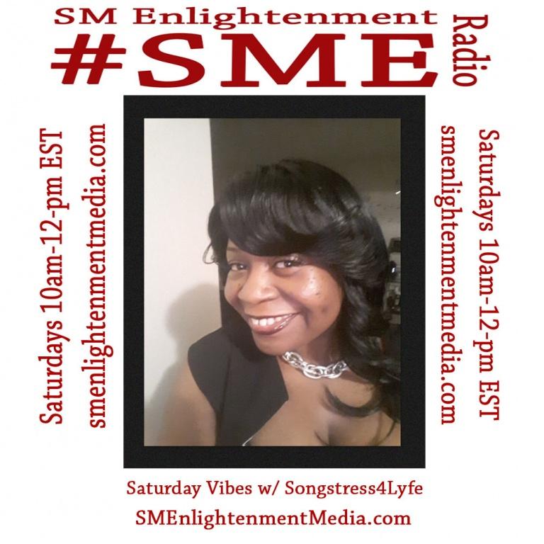 Saturday Vibes w/ Songstress4Lyfe